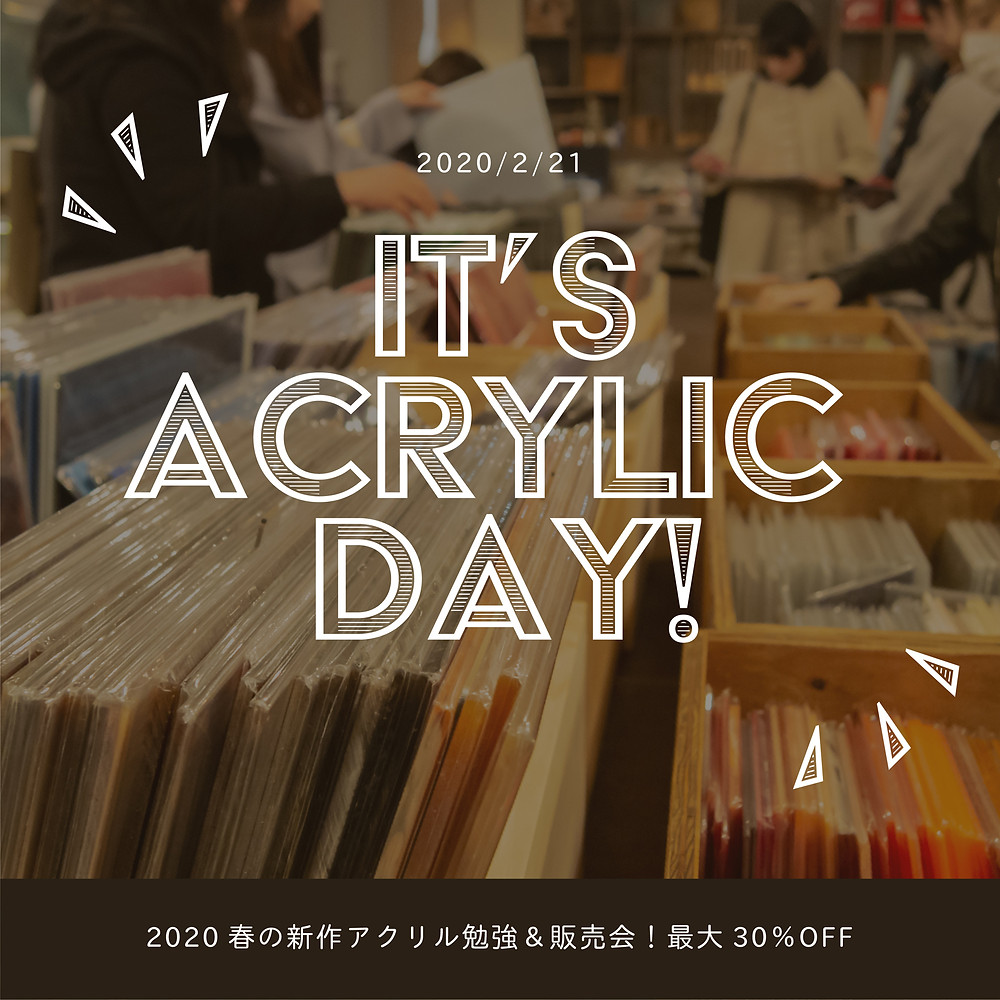 It's Acrylic day! /Makers' Base Tokyo