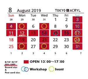 Tokyo Acryl shop calender/2019.8