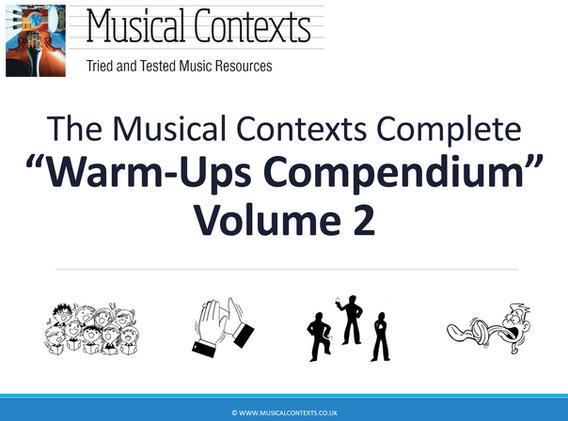 The Musical Contexts Complete Warm-Ups Compendium Volume 2