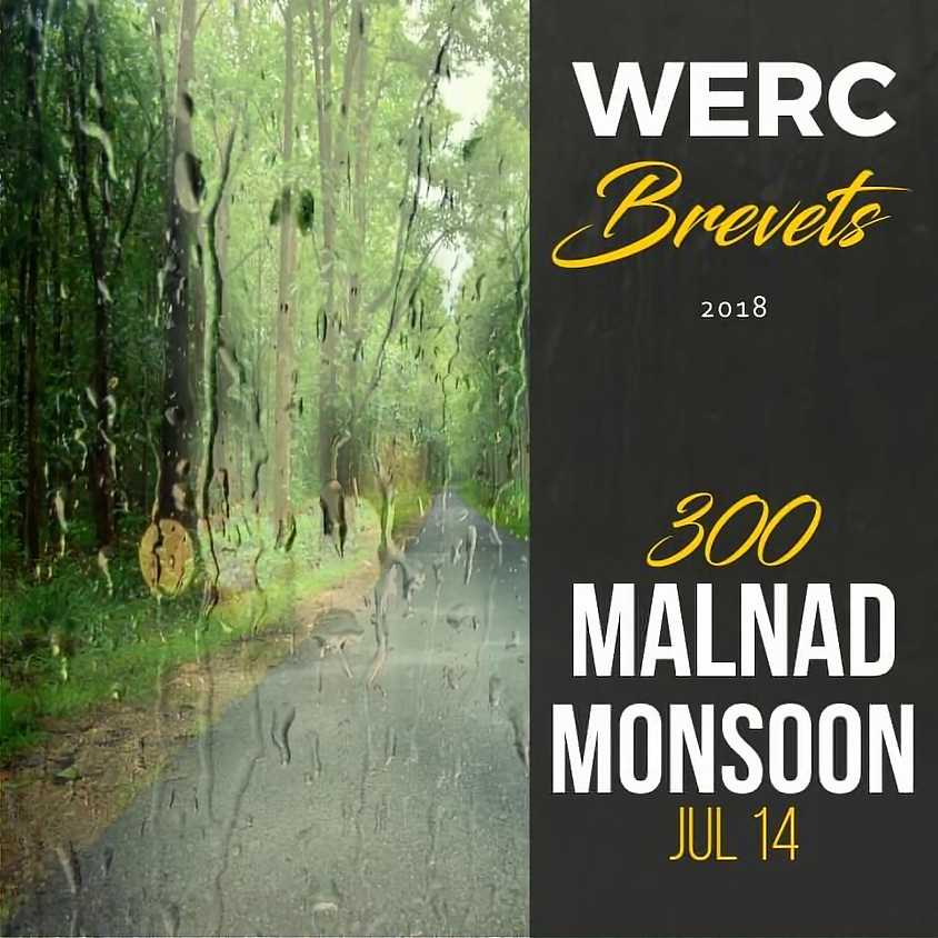 WERC Brevets / WERC - CCC Malnad Monsoon 300km