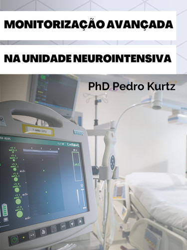 Monitorização Avançada na Unidade Neurointensiva