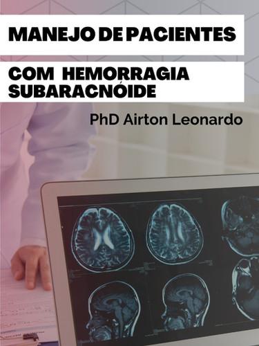 Manejo de Pacientes com Hemorragia Subaracnoide