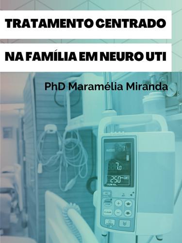 Tratamento Centrado na Família em Neuro