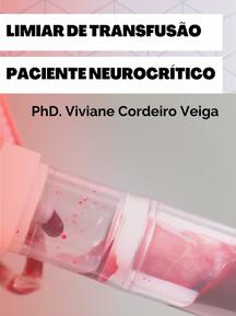 Limiar de Transfusão Paciente Neurocríti
