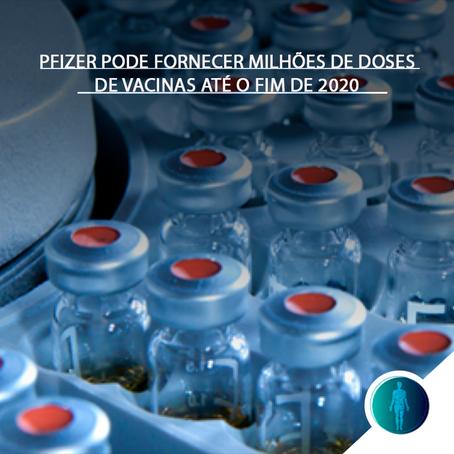 Pfizer pode fornecer milhões de doses de vacinas até o fim de 2020