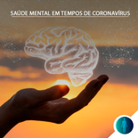 Medo e confinamento: como cuidar da saúde mental em tempos de coronavírus?