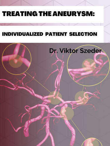 Trating the Aneurysm Individualized Pati