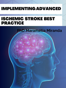 Implementing Advanced Ischemic Stoke Bes
