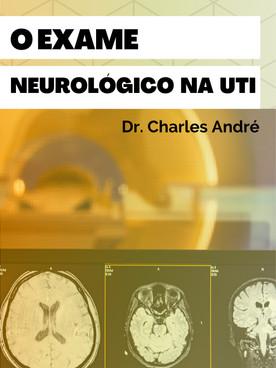 O Exame Neurológico na UTI