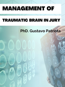 Management of traumatic brain in injury.