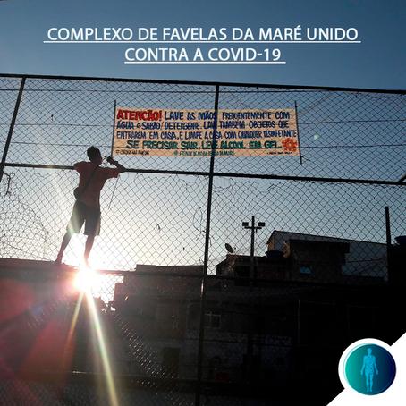 Complexo de Favelas da Maré unido contra a COVID-19