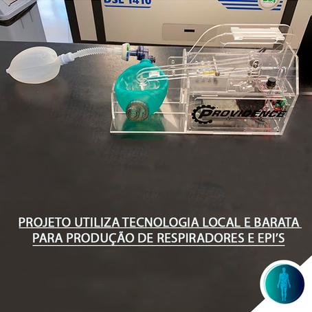 Projeto utiliza tecnologia local e barata para produção de respiradores e EPIs