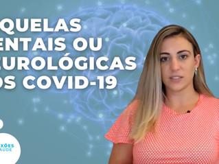 Sequelas neurológicas do paciente após infecção por Covid-19