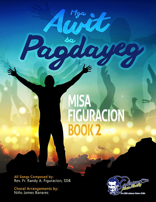 [DIGITAL] Mga Awit sa Pagdayeg: Misa Figuracion (Book 2)