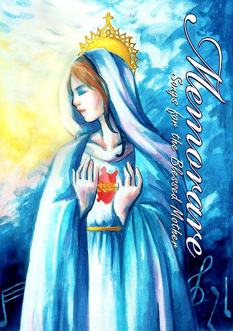 [DIGITAL] Memorare: Songs for the Blessed Mother
