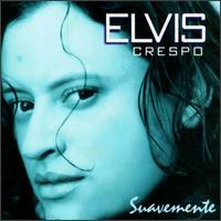 Elvis Crespo,Suavemente