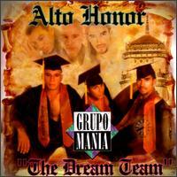 Mania, Alto Honor
