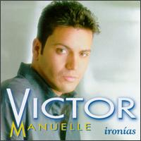 VictorManual,Ironias