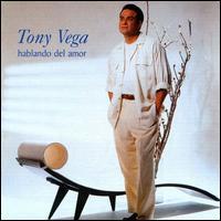 TonyVega,Hablando de amor