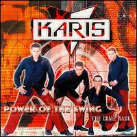 Karis,Power of the Swing
