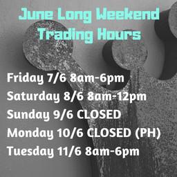 June Long Weekend Trading Hours.