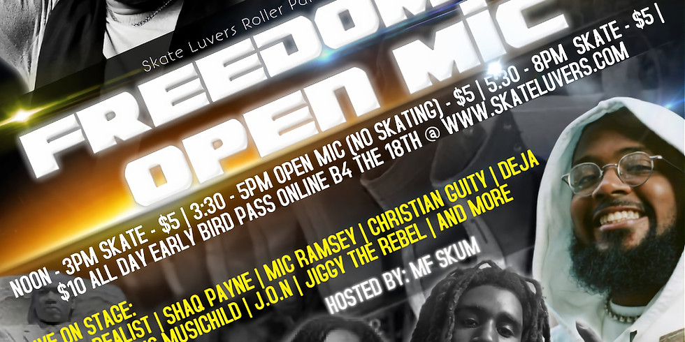 MLK FREEDOM SKATE AND OPEN MIC