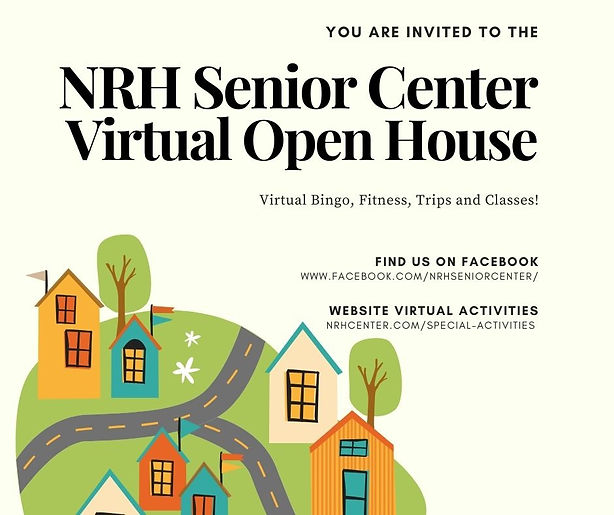 NRH Senior Center Virtual Open House.jpg