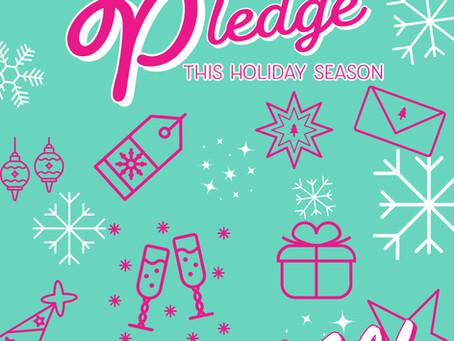 I'm taking the Pledge this Holiday Season.