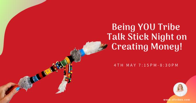 Being YOU Talk Stick Night!