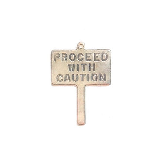Proceed With Caution Print