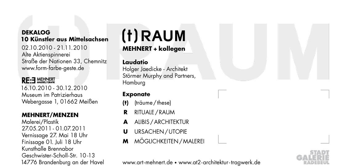 """Ausstellungs-Einladung Die Zeile """"(t)RAUM"""" ist ein Schriftzug nur in Lack!"""