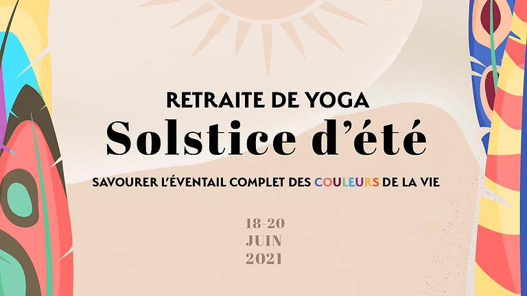 Retraite solstice : joie de vivre