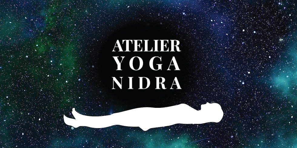 ◒ YOGA NIDRA : voyage intérieur ◓