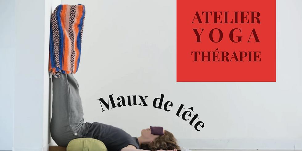 ≋ Atelier Yoga Thérapie - Céphalées de tension ≋