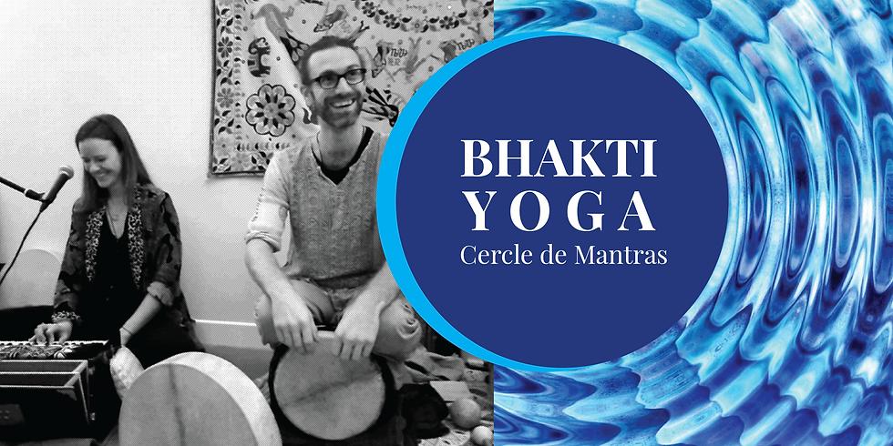 Bhakti YOGA : Cercle de chant