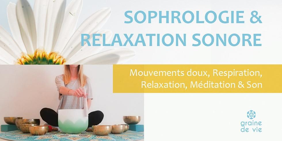 Sophrologie & Voyage Sonore