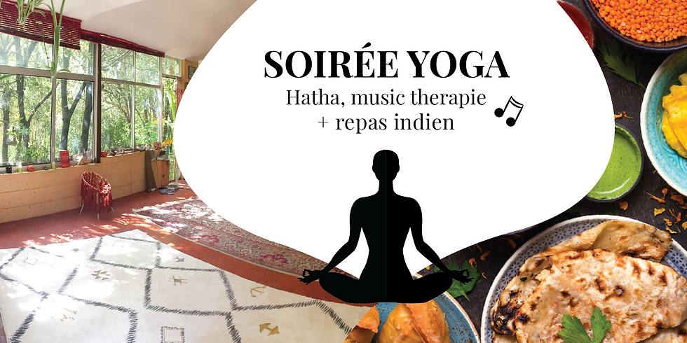 Hatha Yoga, Médecine sonore et repas indien