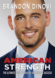 American Strength The Ultimate Guide To Health, Happiness & Success