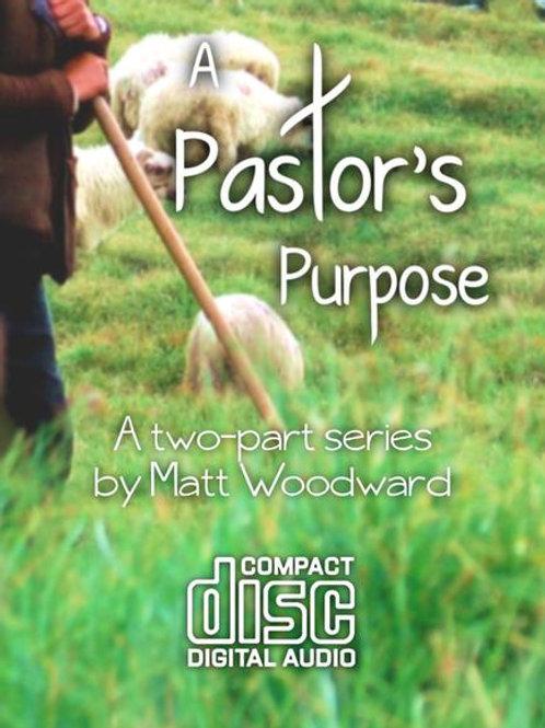 A Pastor's Purpose