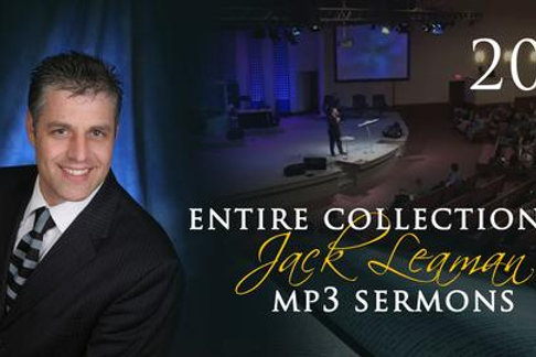 Complete Collection of 2013 Sermons (MP3, Mp4 Video) of Pastor Jack Leam