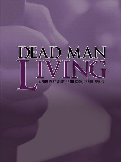 Dead Man Living (2008)