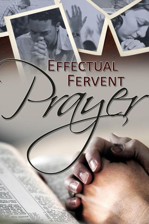 Effectual Fervent Prayer (2011)