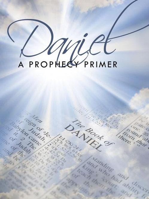 Daniel: A Prophecy Primer (2007)