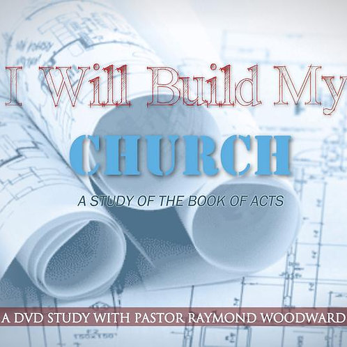 I Will Build My Church: A Study of Acts DVD Set (2012)
