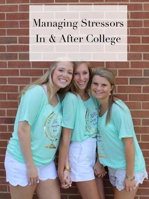 Managing Stressors In & After College