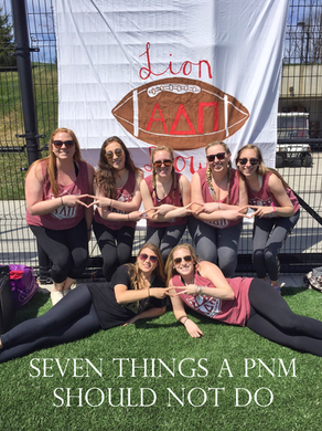 7 Things a PNM Should NOT Do