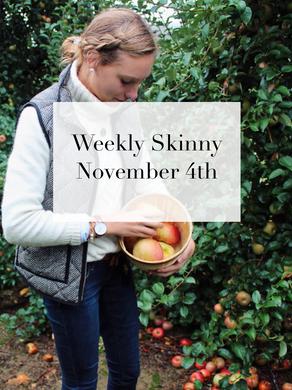 Weekly Skinny November 4th