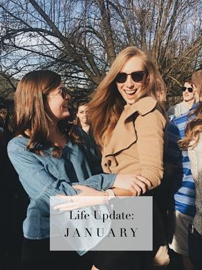 Life Update: January