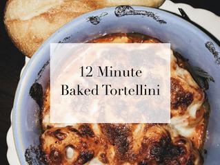 12 Minute Baked Tortellini