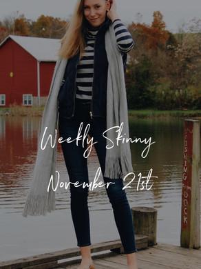 Weekly Skinny: November 21